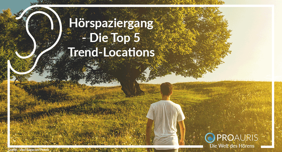 Hörspaziergang - Die Top 5 Trend-Locations